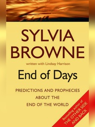 Sylvia Browne End of Days