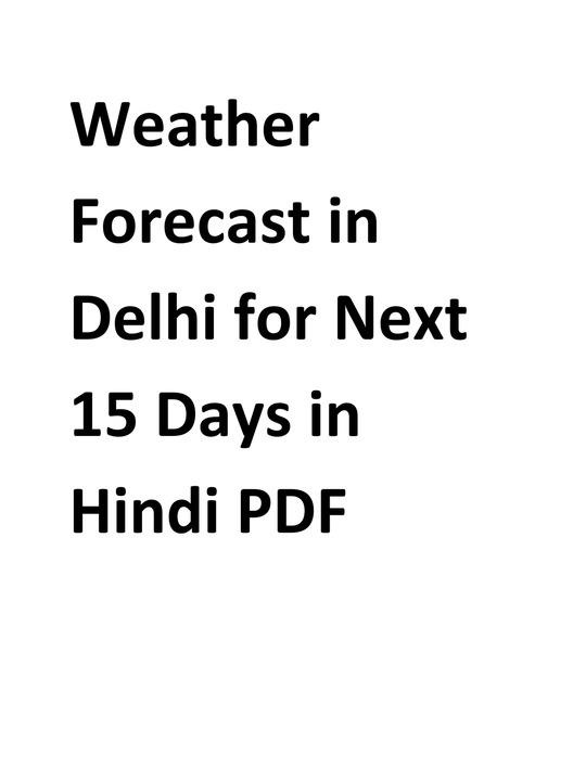 Weather Forecast in Delhi for Next 15 Days