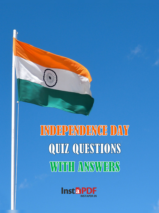 Independence Day Quiz 2021 with Answers