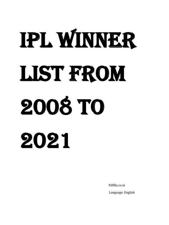 IPL Winners List from 2008 to 2021