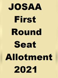 JOSAA First Round Seat Allotment 2021