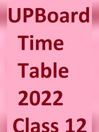 UP Board Time Table 2022 Class 12