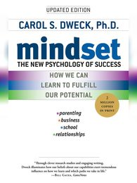 Mindset Book The New Psychology of Success by Carol S. and Dweck